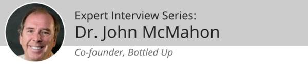 Dr John McMahon, Bottled Up